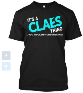 It s a CLAES Thing-Tee Teespring